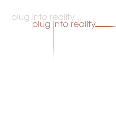 plugin into reality